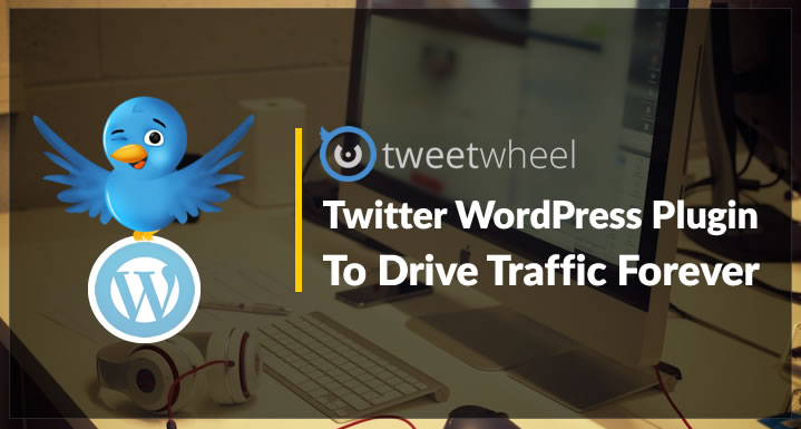 Twitter WordPress Plugin For Traffic