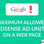 Maximum Allowed AdSense Ad Units on a Web Page