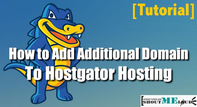 Additional Domain To Hostgator Hosting