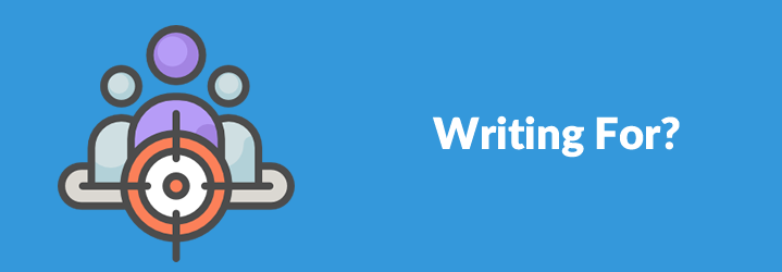 Writing For?