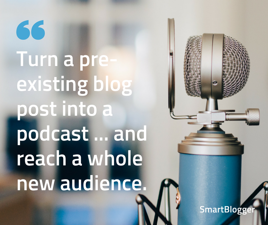 turn a pre-existing blog post into a podcast