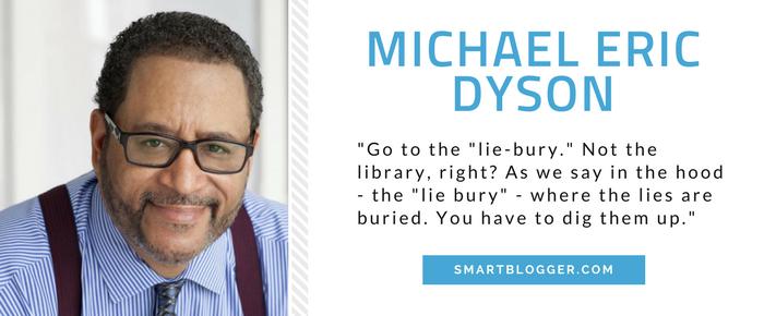 Michael Eric Dyson - Writing Tips