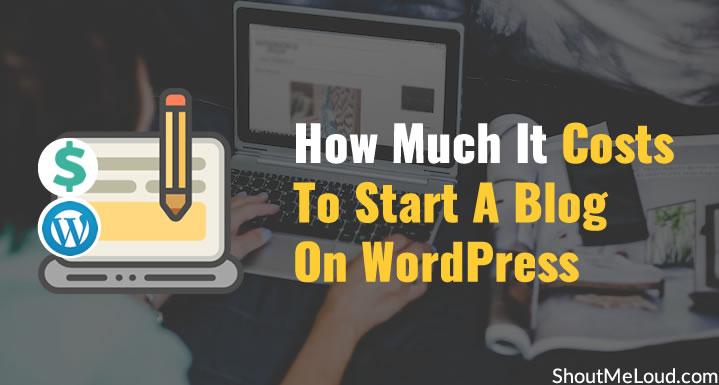 Costs To Start A Blog On WordPress