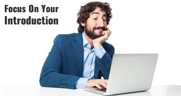 Focus On Your Introduction