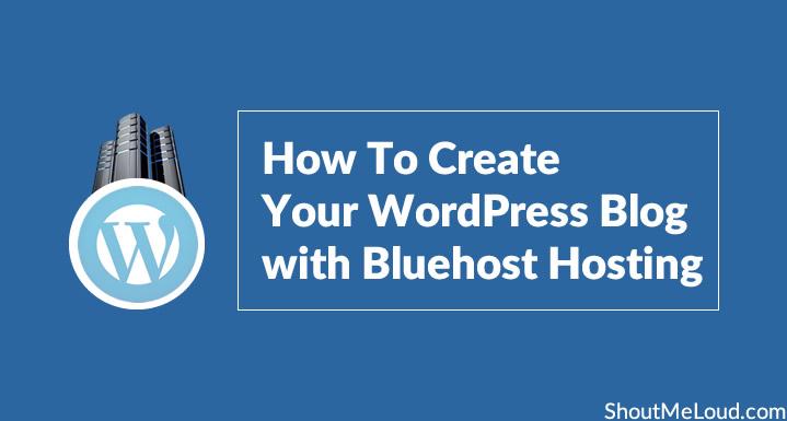 Create WordPress Blog with Bluehost Hosting