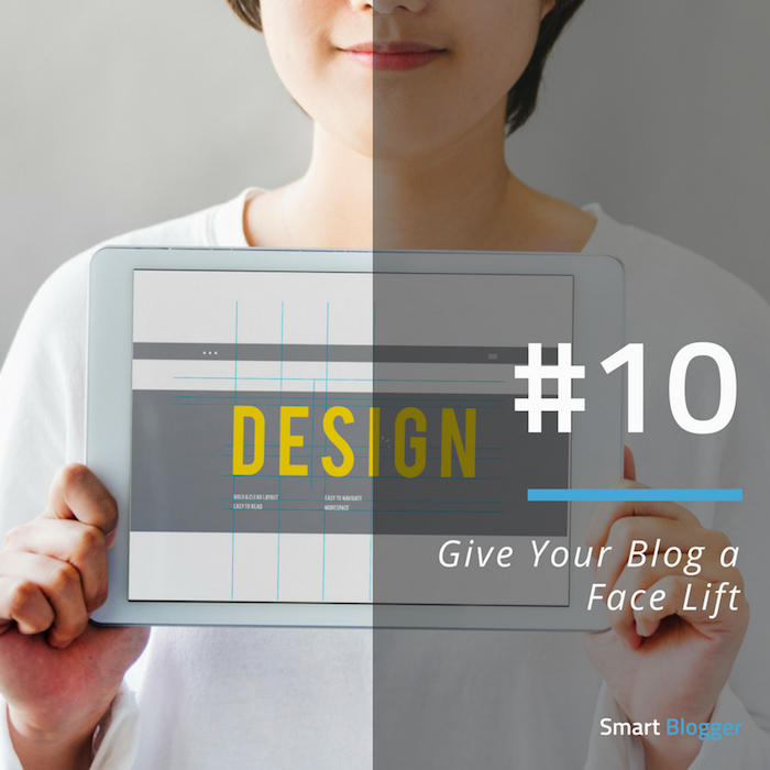 Tip #10. Give Your Blog a Face Lift
