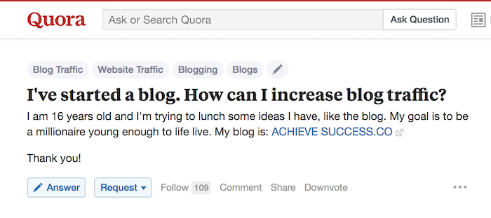 Use Quora to promote your blog post.