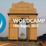 Meet Bloggers & WordPress Users at New Delhi's WordCamp on 19th August