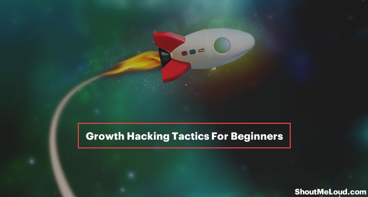 Growth Hacking Tactics For Beginners
