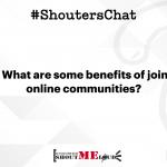 How To Leverage Online Communities – A #ShoutersChat Recap