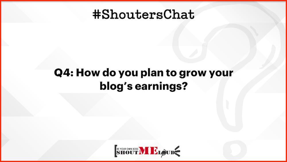 Plan to grow blog's earnings