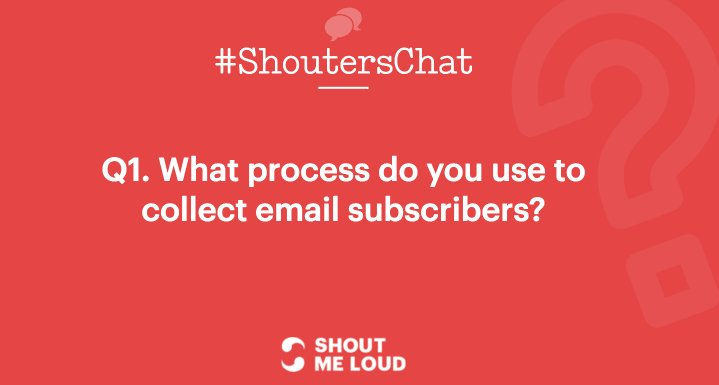 Process to collect email subscribers