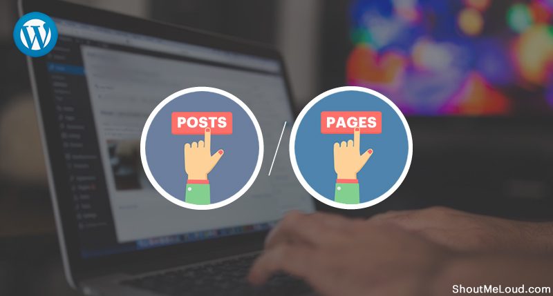 Difference Between Posts & Pages In WordPress