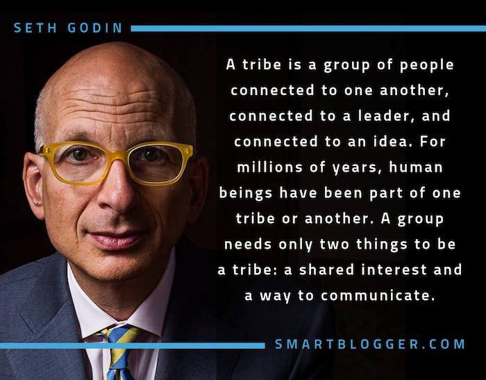 Seth Godin - Tribe Quote